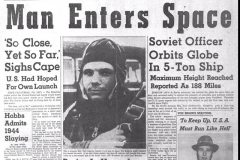 Figure Page 31--   Headlines around the world marked the first manned space flight by Russian Maj. Yuri Gagarin on April 12, 1961.